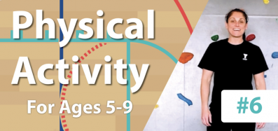 Physical Activity #6 for Ages 5-9